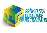Prêmio Sesi Qualidade no Trabalho - Categoria Cultura Organizacional
